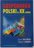 Gospodarka Polski w XX wieku - J. Kaliński, Landau