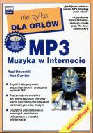 MP3 MUZYKA W INTERNECIE nie tylko dla orłów NOWA