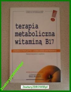 TERAPIA metaboliczna witaminą B17 / amigdalina