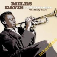 CD DAVIS, MILES - The Very Best: The Early Years