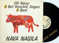 Effi Netzer, Beit Rothschild Singers - Hava Nagila