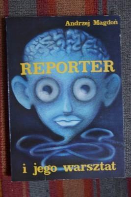 Magdoń - Reporter i jego warsztat