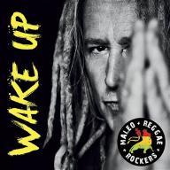 MALEO REGGAE ROCKERS - WAKE UP / CD Folia