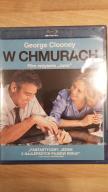 W CHMURACH - BLU-RAY - FOLIA - GEORGE CLOONEY