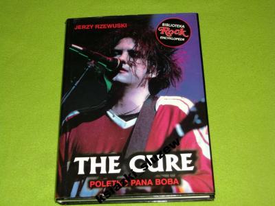 Jerzy Rzewuski - The Cure  Poletko Pana Boba
