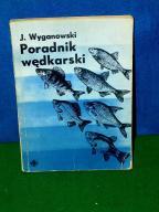 Poradnik wędkarski - Wyganowski - 1965 r ...