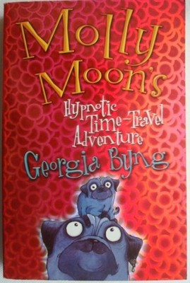 Molly Moons Hypnotic Time-Travel Adventure