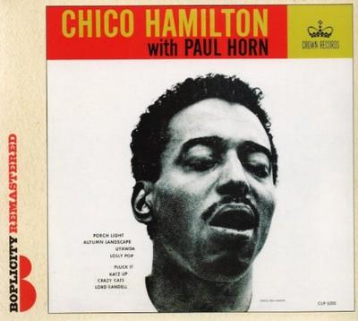 CD Hamilton, Chico - With Paul Horn -Digi-
