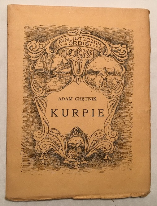 Chętnik - KURPIE 1924 Historia Obyczaje Sztuka