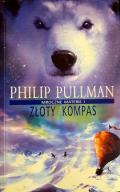 Złoty kompas - Mroczne materie I - Philip Pullman!
