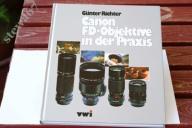CANON FD-OBJEKTIVE IN DER PRAXIS GUNTER RICHTER