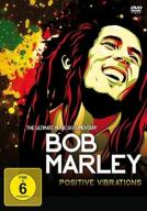 Bob Marley -Positive Vibrations [DVD] [2015]