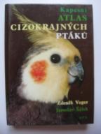 PTAKI EGZOTYCZNE Atlas cizokrajnych ptaku