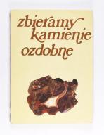 ZBIERAMY KAMIENIE OZDOBNE, Bałchanowski, Hutnik