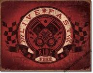 Live Fast Ride Free Metalowy plakat szyld USA