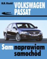 VOLKSWAGEN PASSAT B6 VW instrukcja naprawy naprawa