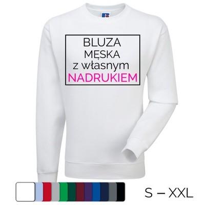 Bluza męska WYS. JAKOŚĆ z własnym nadrukiem A3