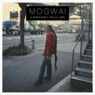 MOGWAI: A WRENCHED VIRILE LORE [CD]