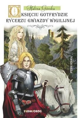 O księciu Gotfrydzie rycerzu gwiazdy wigilijnej -