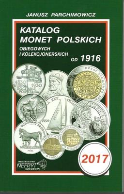 Katalog Monet Polskich Parchimowicz 2017 / Piorku