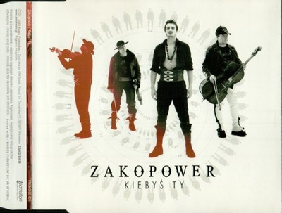 Zakopower - Kiebyś ty 2005 PROMO CD