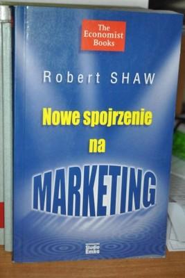 Nowe spojrzenie na marketing - Shaw