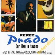CD PRADO, PEREZ - Our Man in Havana: The Very Best