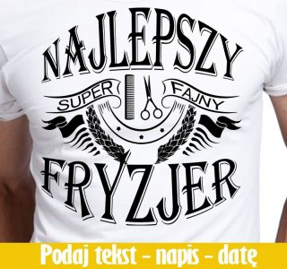 Koszulka T Shirt S Najlepszy Super Fajny Fryzjer 6561018273