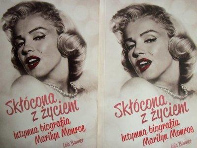 Skłócona z życiem Intymna biografia Marilyn Monroe