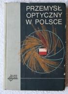Przemysł optyczny w Polsce