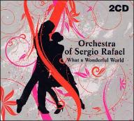 Orchestra of Sergio Rafael - 2CD - Accord Song
