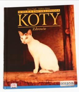 KOTY. Wielka encyklopedia. Tom 5 - ZDROWIE