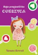 Moja przyjaciółka cukrzyca - Nowak Teresa  24h