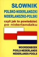 SŁOWNIK POL-NIDERL-POL, CZYLI JAK TO POWIEDZIEĆ...