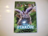 Atlas ptaków 250 polskich gatunków