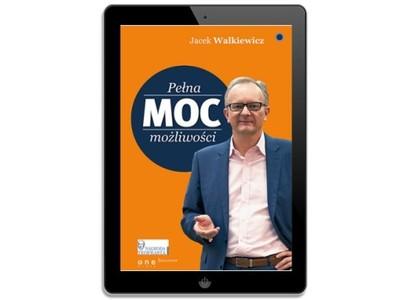 Pełna MOC możliwości. Jacek Walkiewicz