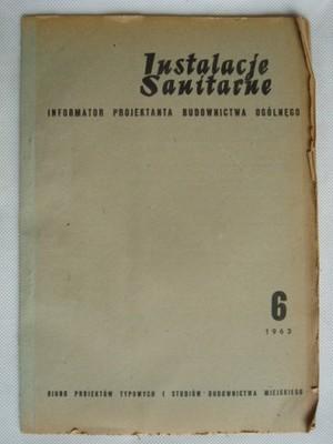 URZĄDZENIA SANITARNE 6/1963 Informator projektanta
