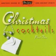Various Artists Ultra-Lounge Christmas Cocktails P