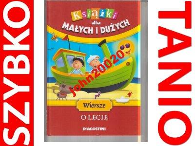 Książki Dla Małych I Dużychwiersze O Lecie 6322974836