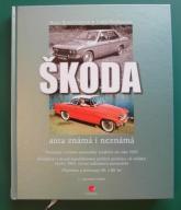 Skoda - auta znane i nieznane