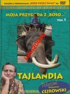 MOJA PRZYGODA Z BOSO 1.TAJLANDIA .DVD.CEJROWSKI