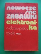 ELEKTRONIKA Nowoczesne zabawki,  Wojciechowski