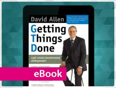 Getting Things Done - David Allen PROMOCJA!