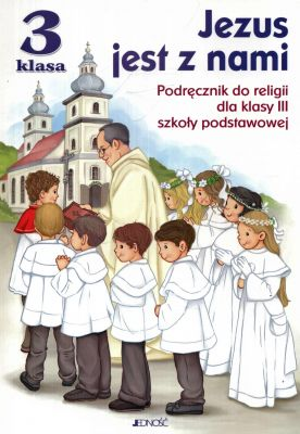 Podrecznik Do 3 Kl Do Religii Jezus Jest Z Nami 6871858952 Oficjalne Archiwum Allegro