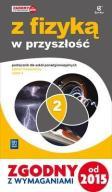 Z FIZYKĄ PRZYSZŁOŚĆ 2 podręcznik ZAMKOR - WSIP