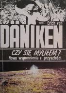 Czy się myliłem - Erich von Daniken - 1990 rok