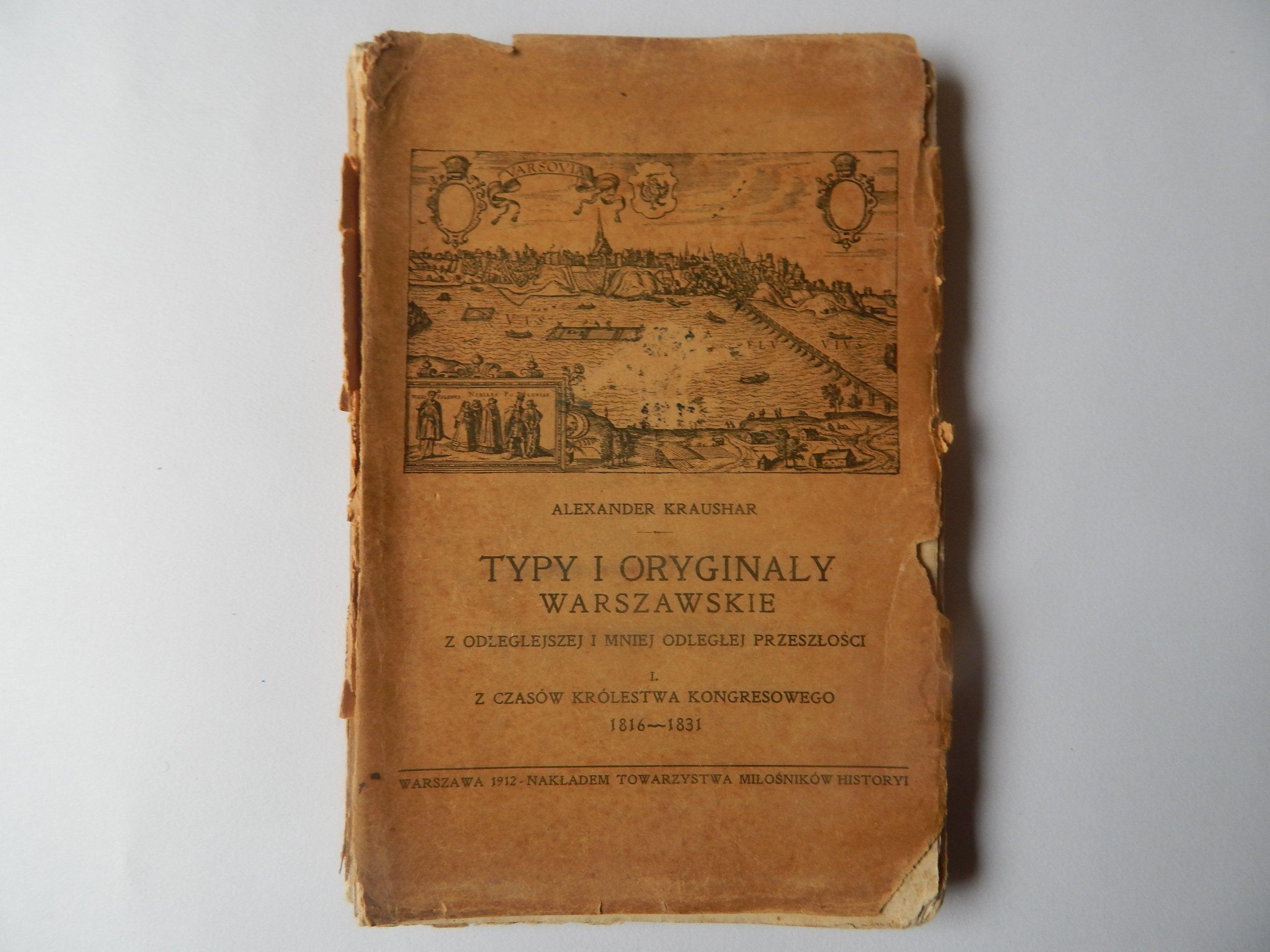 A.Kraushar - Typy i Oryginały Warszawskie - 1912r.
