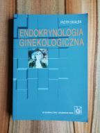 Endokrynologia ginekologiczna Piotr Skałba