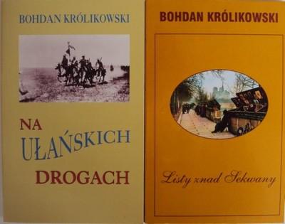 NA UŁAŃSKICH DROGACH LISTY ZNAD Królikowski 2x WAW