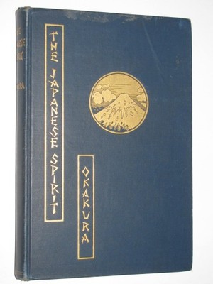 THE JAPANESE SPIRIT - OKAKURA (1905) Japonia